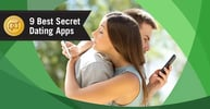 9 Best Secret Dating Apps (100% Free Trials)