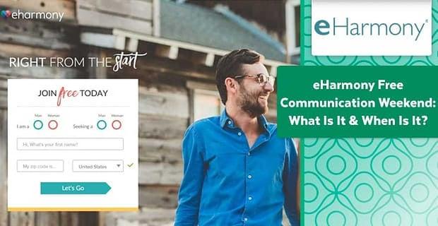 eharmony Free Communication Weekend: What Is It & When Is It?