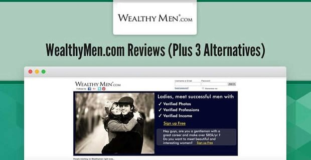 WealthyMen.com: Reviews From Experts & Users (Plus 3 Alternatives)