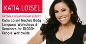 Dating & Relationship Expert Katia Loisel Teaches Body Language Workshops & Seminars for 10,000+ People Worldwide