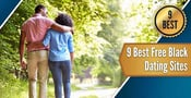 9 Best Free Black Dating Sites (Professionals, Gay, Lesbian, Christian)