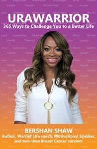 Cover of URAWARRIOR 365 Ways to Challenge You to a Better Life by Bershan Shaw