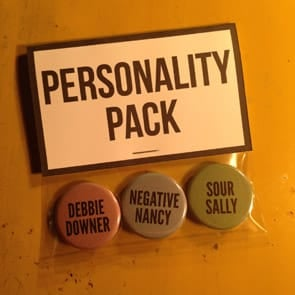 Photo of Negative Nancy, Debbie Downer, and Sour Sally pins