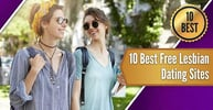 10 Best Free Lesbian Dating Sites (2020)