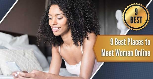 How To Meet Women Online