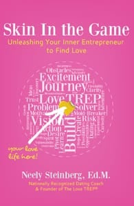 Cover of Skin In the Game: Unleashing Your Inner Entrepreneur to Find Love;