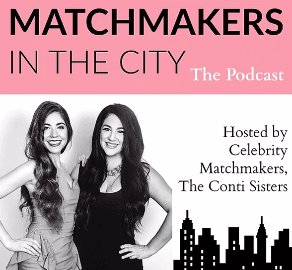 Photo of the Matchmakers in the City podcast logo and Alessandra and Cristina Conti