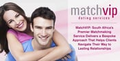 MatchVIP: South Africa's Premier Matchmaking Service Delivers a Bespoke Approach That Helps Clients Navigate Their Way to Lasting Relationships