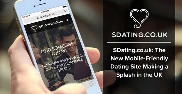 Sdating A New Dating Site Making A Splash In The Uk