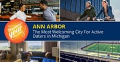 Ann Arbor: The Most Welcoming City For Active Daters in Michigan