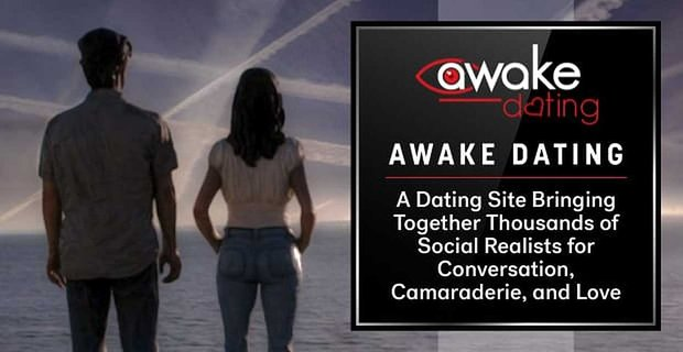 Awake Dating Brings Together Social Realists For Camaraderie And Love