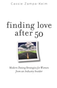Cover of Finding Love After 50 by Cassie Zampa-Keim