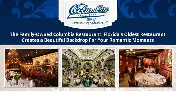 The Columbia Restaurant Creates A Beautiful Backdrop For Romantic Moments