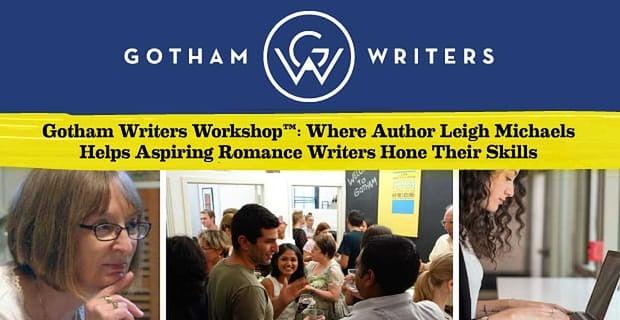 Gotham Writers Workshop Helps Romance Writers Hone Skills