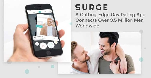 Surge Gay Dating App Connects Over 3 Million Men