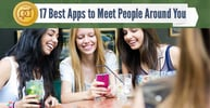 17 Best Apps to Meet People Around You