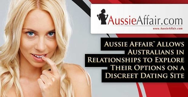 Aussie Affair Allows Australians In Relationships To Explore Their Options