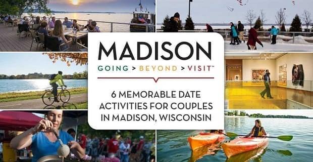 Memorable Date Activities In Madison Wisconsin
