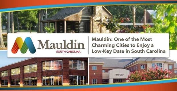 Mauldin A Charming City To Enjoy A Low Key Date In South Carolina
