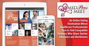 MedProsMeet — An Online Dating Destination Where Healthcare Professionals Turn to Find Compatible Partners Who Share Similar Lifestyles and Worldviews