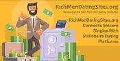 RichMenDatingSites.org Connects Sincere Singles With Millionaire Dating Platforms