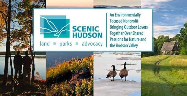 Scenic Hudson — An Environmentally Focused Nonprofit Bringing Outdoor Lovers Together Over Shared Passions for Nature and the Hudson Valley