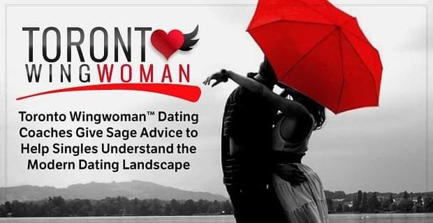 Toronto Wingwoman Helps Singles Understand The Modern Dating Landscape