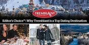 DatingAdvice Editor's Choice™ — Why Tremblant is a Top Dating Destination in Canada