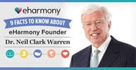 9 Facts to Know About eHarmony Founder Dr. Neil Clark Warren
