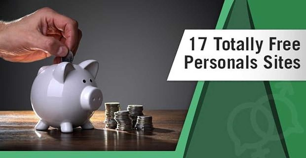 17 Totally Free Personals Sites (Best, Local, Senior, Gay & Lesbian)
