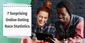 7 Surprising Online Dating Race Statistics