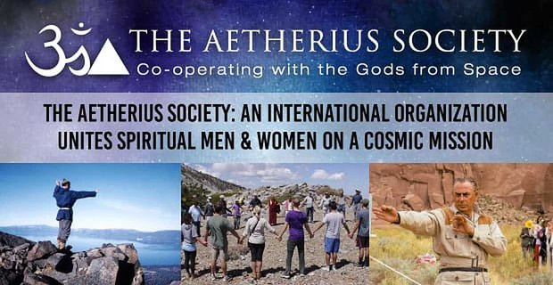 The Aetherius Society Unites Spiritual People On A Cosmic Mission