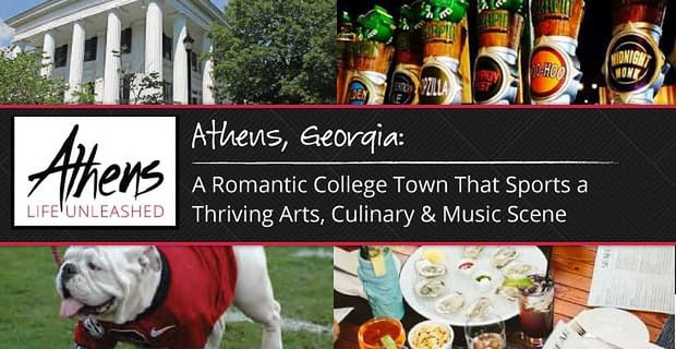 Athens Georgia A Romantic College Town With A Thriving Arts Culinary Music Scene