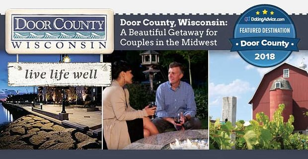 Door County, Wisconsin: A Beautiful Getaway for Wine-Loving Couples in the Midwest