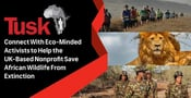 Tusk™ — Connect With Eco-Minded Activists to Help the UK-Based Nonprofit Save African Wildlife From Extinction