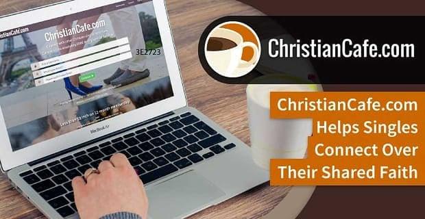 Christiancafe Helps Singles Connect Over Their Shared Faith