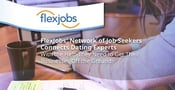 FlexJobs' Network of Job Seekers Connects Dating Experts With the Help They Need to Get Their Businesses Off the Ground