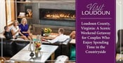 Loudoun County, Virginia: A Scenic Weekend Getaway for Couples Who Enjoy Spending Time in the Countryside