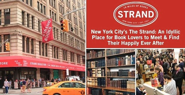The Strand An Idyllic Place For Book Lovers To Find Happily Ever After