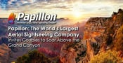 Papillon: The World's Largest Aerial Sightseeing Company Invites Couples to Soar Above the Grand Canyon