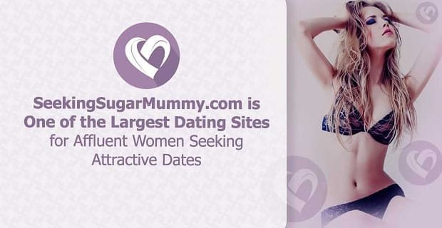 Seeking Sugar Mummy Large Dating Site For Affluent Women Seeking Attractive Dates