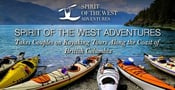Spirit of the West Adventures Takes Couples on Kayaking Tours Along the Coast of British Columbia