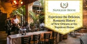 Experience the Delicious, Romantic History of New Orleans at the Napoleon House