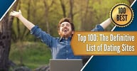 Top 100: The Definitive List of Dating Sites (2020)
