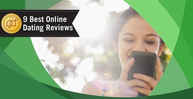 9 Best Online Dating Reviews (2020)