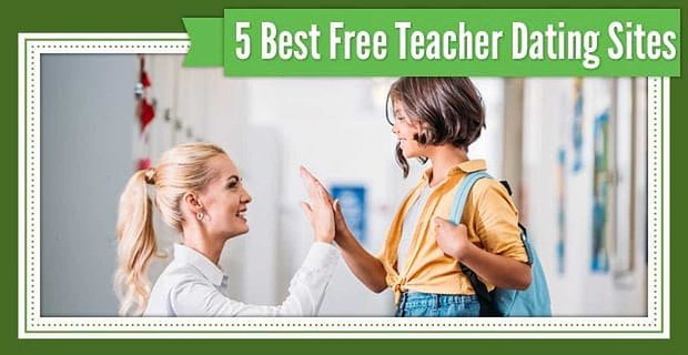 5 Best Teacher Dating Site Options (That Are Free)