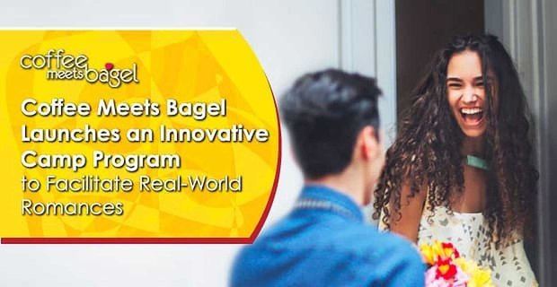 Coffee Meets Bagel Launches an Innovative Camp Program to Facilitate Real-World Romances
