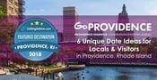 2018 Featured Destination: 6 Unique Date Ideas for Locals & Visitors in Providence, Rhode Island
