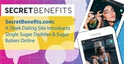 SecretBenefits.com: A Sleek Dating Site Introduces Single Sugar Daddies & Sugar Babies Online