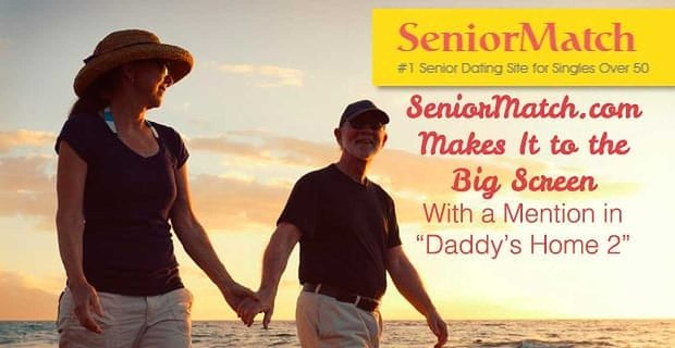 Senior Match Makes It To The Big Screen In Daddys Home 2